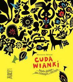 Cuda wianki - Książką Roku 2015 Polskiej Sekcji IBBY w kategorii graficznej!