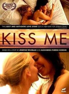 Kiss Me (2011) dir. by Alexandra-Therese Keining. Young woman engaged to be married finds herself in an affair with her stepmother's lesbian daughter. Highly recommend.