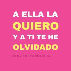A ella la quiero y a ti te he olvidado – Juan Gabriel