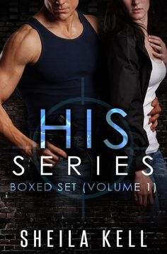 "2D version of ""HIS Series Boxed Set (Volume 1"" by Sheila Kell"