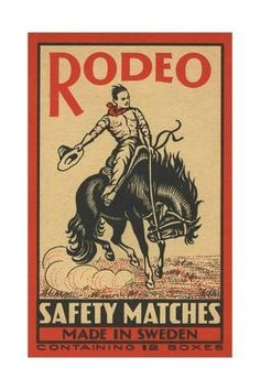 The Vintage Rodeo Safety Matches Art Print by Created_By_Eve - X-Small Vintage Packaging, Vintage Labels, Vintage Ephemera, Vintage Ads, Vintage Posters, Design Retro, Graphic Design, Bee Design, Illustrations Vintage