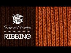 How to Crochet Ribbing - YouTube