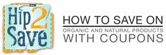 Video: How to Save on Organic and Natural Products with Coupons (+ My Fav Products!) – Hip2Save