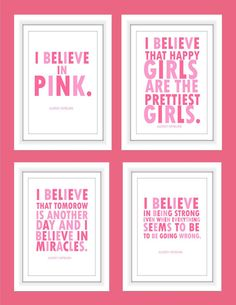 Audrey Hepburn quote I Believe in Pink 4 prints by TheEducatedOwl I believe God is in charge and we all over the world must believe and repent. Pink Quotes, Cute Quotes, Great Quotes, Quotes To Live By, Inspirational Quotes, Audrey Hepburn Quotes, Fabulous Quotes, I Believe In Pink, Wise Words