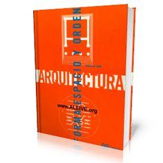 LIBROS GRATIS: ARQUITECTURA FORMA, ESPACIO Y ORDEN