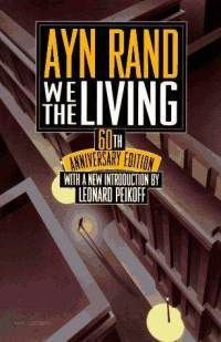 """Let's read: Rand, Ayn """"We the Living"""" In Soviet Russia, Ayn Rand, Passionate Love, Background Information, 60th Anniversary, Best Places To Live, This Book, Let It Be, Shit Happens"""