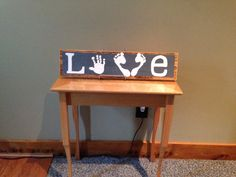 DIY wood painted love sign- toddler crafts. :)