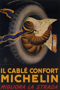 Italy Confort Tires Improves The Road Advertising Italian Vintage Poster Repro Vintage Italian Posters, Pub Vintage, Vintage Advertising Posters, Poster Vintage, Vintage Signs, Vintage Advertisements, Vintage Travel, Michelin Man, Michelin Tires