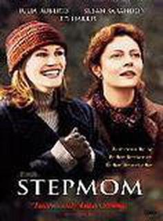 Top 10 Chick Flicks - Not Just for Women: 'Stepmom'