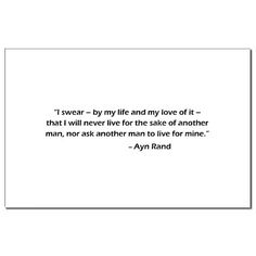 John Galt's oath from Ayn Rand's Atlas Shrugged. This plaque is on my desk at work. Love it!