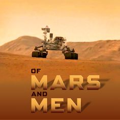 Tales of the Red Planet by Ray Bradbury, Tom Wolfe, Mark Bowden, and others.   BYLINER SPOTLIGHT   http://byliner.com/spotlights/of-mars-and-men