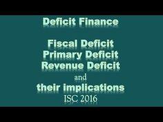 Deficit Finance   Fiscal Deficit  Primary Deficit  Revenue Deficit and t...