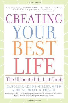 Creating Your Best Life: The Ultimate Life List Guide by ... https://www.amazon.com/dp/1402779984/ref=cm_sw_r_pi_dp_x_YMCFyb82QF1BQ