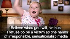 Honey Boo Boo Takes a Stand. She didn't major in women's studies for nothing.. lol, funny, People, Pop Culture, gif, Toddlers in Tiaras, honey boo boo