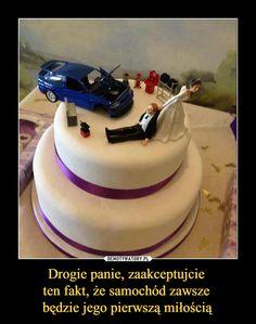 Drogie panie, zaakceptujcie ten fakt, że samochód zawsze będzie jego pierwszą miłością –