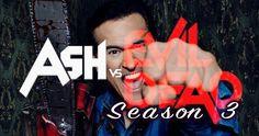 'Ash vs. Evil Dead' Season 3 Updates And Details