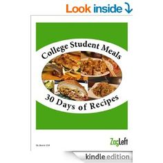College Meals - 30 Days of Recipes - A great eCookbook filled with easy to make, healthy and inexpensive recipes for college students or anyone cooking for one or two. Quick Cheap Healthy Meals, Healthy Food List, Healthy Recipes, Healthy Eating, Cooking For One, Cooking On A Budget, Meals For One, Low Budget Meals, Budget Recipes