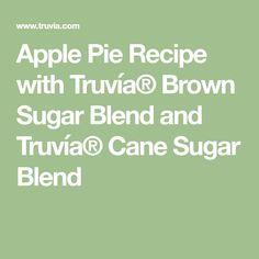 Apple Pie Recipe with Truvía® Brown Sugar Blend and Truvía® Cane Sugar Blend