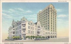 Vintage Photographs of The Driskill in Austin, TX