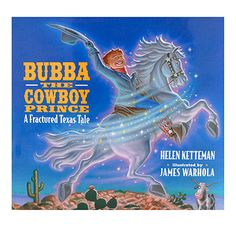 Bubba The Cowboy Prince by Helen Ketteman at Maverick Western Wear