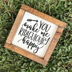 You Make Me Ridiculously Happy Love & Marriage Plaque White/