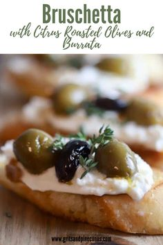 Imagine a buttery, toasted baguette slice topped with heavenly burrata, and roasted green and black olives coated with a citrusy glaze. Quick Appetizers, Easy Appetizer Recipes, Dessert Recipes, Christmas Party Finger Foods, Christmas Appetizers, Easy Holiday Recipes, Easy Recipes, Roasted Olives, Super Bowl Menu