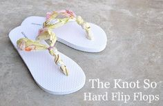 Flip Flops : DIY The Knot So Hard Flip Flops