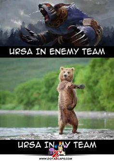 Ursa in my team; true story.