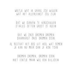Dromen dromen, dromen doen. Wijze woorden van JIP. #positiviteit #gedicht #gewoonjip ❥