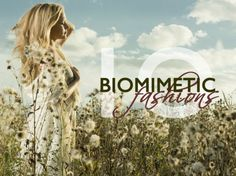 biomimicry, fashion, eco-fashion, inspired by nature, Mother Nature, biomimetic,