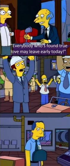 The Simpsons knows the feels. Funny and Sad at the same time. Simpsons Funny, Simpsons Quotes, Comedy, Funny Memes, Hilarious, Dankest Memes, American Dad, Animation, Skinny