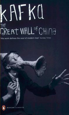 La gran muralla China / The Great Wall of China. Franz Kafka