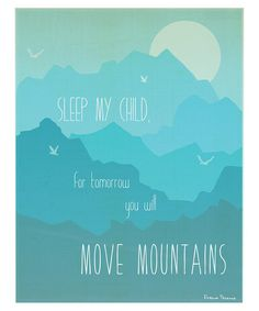 Yes. :: Blue 'Move Mountains' Print