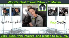 """Upgrade to Sleeping Class"" - FaceCradle Travel Pillow!   With 5 comfort modes…"