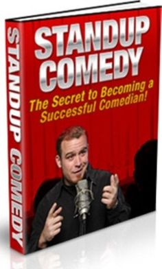 Stand-Up Comedian, The Secret to Becoming a Successful Comedian! Ebook PDF
