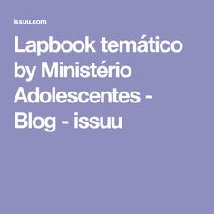 Lapbook temático by Ministério Adolescentes - Blog - issuu