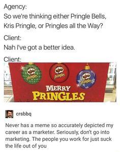 merry fucking pringles hahah