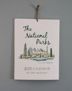 The National Parks- 2015 Calendar by ErinVaughan on Etsy https://www.etsy.com/listing/208931581/the-national-parks-2015-calendar