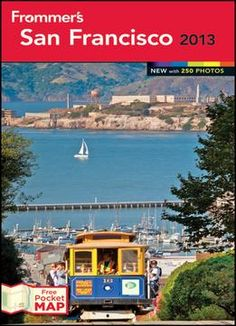 Frommer'S San Francisco 2013 (Frommer'S Color Complete) PDF
