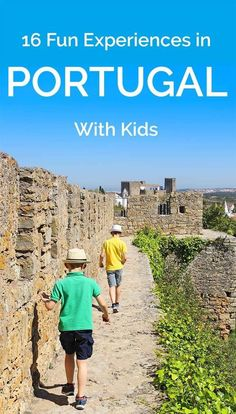 16 fun experiences in Portugal with kids Our selection of best things to do in Portugal with kids. Not a typical guide, rather all kinds of different yet fun family-friendly experiences in Portugal Portugal Destinations, Portugal Vacation, Portugal Travel Guide, Europe Travel Guide, Travel Guides, Travel Destinations, Portugal Trip, Travel Tips, Travel Packing