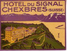 Étiquette de bagage de l'hôtel du Signal à Chexbres