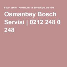 Osmanbey Bosch Servisi   0212 248 0 248