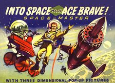 Into Space with Ace Brave! (1953)by Ron Turner | Flickr - Photo Sharing!