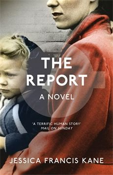 UK paperback edition of The Report by Jessica Francis Kane // published by Portobello Books