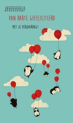 Jeeeeeej! Van harte gefeliciteerd met je verjaardag! Pinguins, ballonnen, wolken, lucht