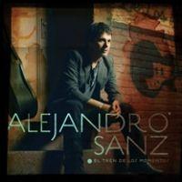 Alejandro Sanz – EL TREN DE LOS MOMENTOS  2006