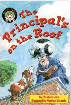 The Principal's on the Roof, by Elizabeth Levy