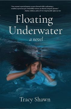 Floating Underwater follows a woman's journey through the extraordinary, and ultimately, to her own self-actualization and power. #MagicalRealism #MysticalFiction #PsychologicalFiction Lovers Art, Book Lovers, Online Publications, Women Names, Page Turner, Treasure Quotes, Usa Today, Love Book, Book Club Books