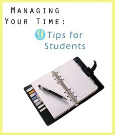 Managing Your Time: 9 Tips for Students