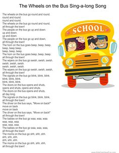 The Wheels on the Bus sing-a-long poster. Visit us to print the play signs for kids to hold up while they sing. Find these fun activities and more in the School Zone under Teacher Printables Baby Songs, Fun Songs, Songs To Sing, Songs For Toddlers, Rhymes For Kids, Bus Songs For Kids, Kindergarten Songs, Preschool Music, Texts